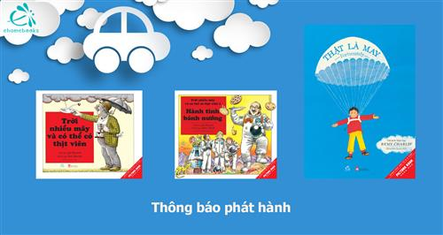 -thong-bao-phat-hanh]-bo-ba-cuon-sach-tranh-song-ngu-troi-nhieu-may-va-co-the-co-thit-vien-2-tap-that-la-may
